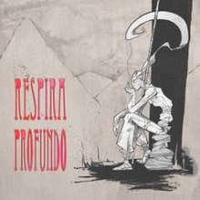 RESPIRA PROFUNDO (2013)